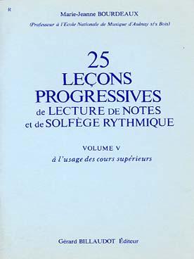 25 LECONS PROGRESSIVES DE SOLFEGE VOL 5