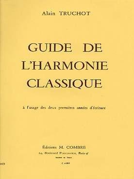 GUIDE DE L\'HARMONIE CLASSIQUE