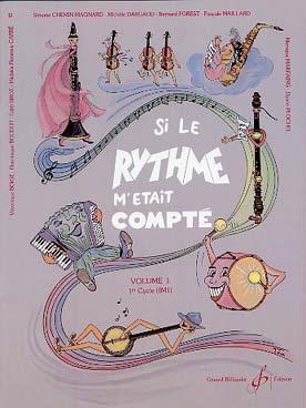SI LE RYTHME M\'ETAIT COMPTE VOL 1