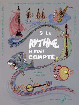 SI LE RYTHME M\'ETAIT COMPTE VOL 3