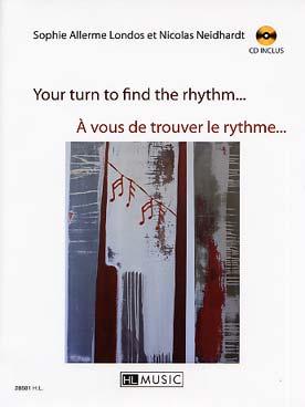 A VOUS DE TROUVER LE RYTHME