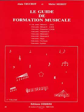 GUIDE DE FORMATION MUSICALE VOL 1
