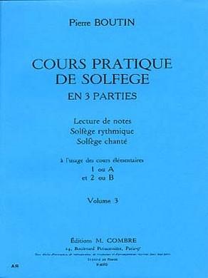 BOUTIN COURS PRATIQUE DE SOLFEGE VOL 3