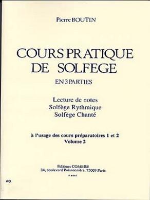 BOUTIN COURS PRATIQUE DE SOLFEGE VOL 2