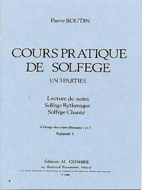 BOUTIN COURS PRATIQUE DE SOLFEGE VOL 1