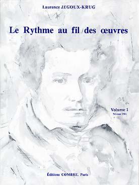 LE RYTHME AU FIL DES OEUVRES VOL 1