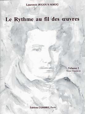 LE RYTHME AU FIL DES OEUVRES VOL 2