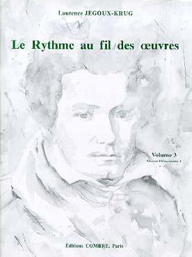 LE RYTHME AU FIL DES OEUVRES VOL 3