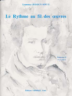 LE RYTHME AU FIL DES OEUVRES VOL 5