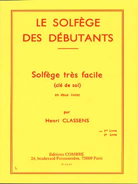 LE SOLFEGE DES DEBUTANTS VOL 1