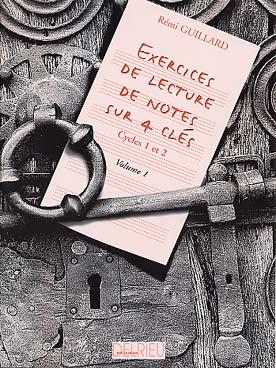 EXERCICES DE LECTURE DE NOTES SUR 4 CLES