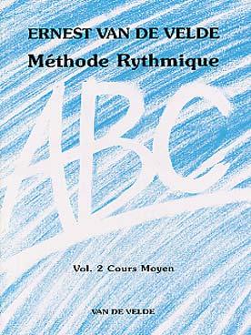 ABC METHODE RYTHMIQUE VOL 2
