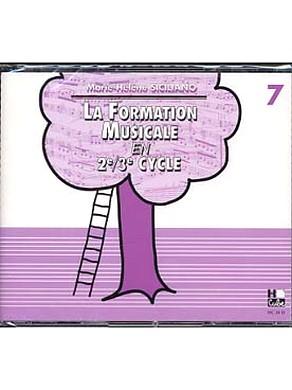 CD LA FORMATION MUSICALE EN 2/3ème CYCLE VOL 7