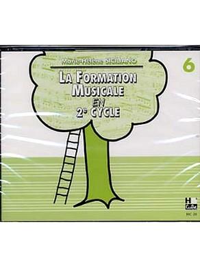 CD LA FORMATION MUSICALE EN 2ème CYCLE VOL 6