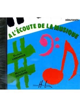A L\'ECOUTE DE LA MUSIQUE DEBUTANTS CD