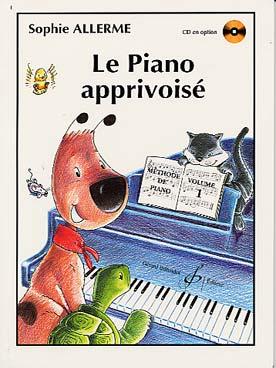 LE PIANO APPRIVOISE VOL 1