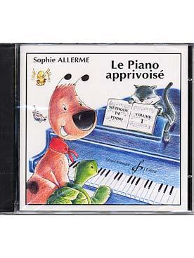 CD LE PIANO APPRIVOISE VOL 1