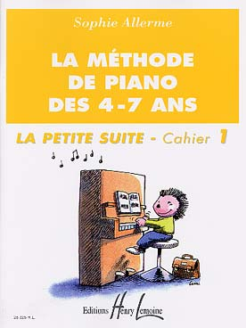 LA METHODE DE PIANO DES 4-7 ANS VOL 1 SUITE