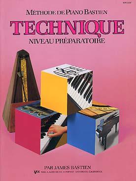 PIANO BASTIEN TECHNIQUE PREPARATOIRE