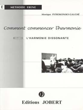 COMMENT COMMERCER L\'HARMONIE VOL 2