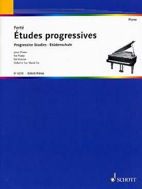 FERTE ETUDES PROGRESSIVES VOL 1A