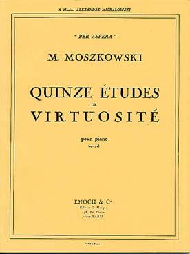 MOSZKOWSKI 15 ETUDES DE VIRTUOSITE