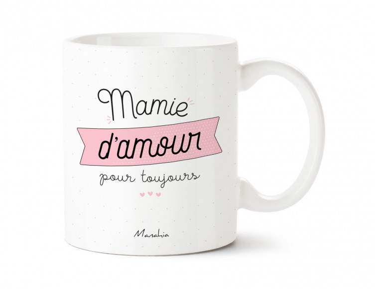 Mug Mamie d\'amour pour toujours