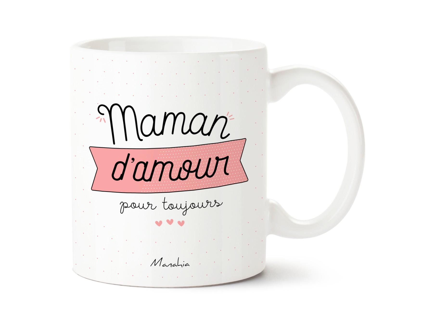 Mug Maman d\'amour pour toujours
