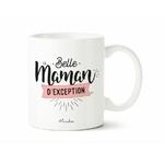 Mug belle-mère Belle maman d'exception 1